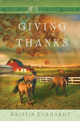 Giving Thanks - eBook  -     By: Kristin Eckhardt