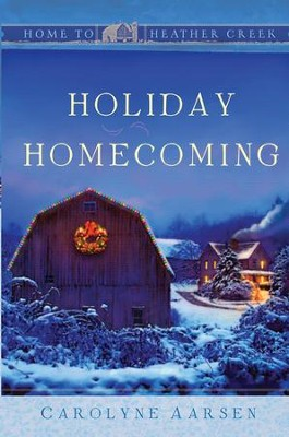 Holiday Homecoming - eBook  -     By: Carolyne Aarsen