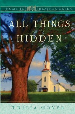 All Things Hidden - eBook  -     By: Tricia Goyer