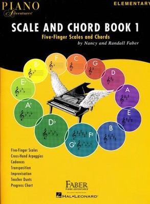 Piano Adventures, Scale and Chord Book 1: Five-Finger Scales and Chords  -     By: Nancy Faber, Randall Faber