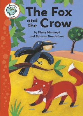 Aesop's Fables: The Fox and the Crow: Tadpoles Tales: Aesop's Fables / Digital original - eBook  -     By: Diane Marwood     Illustrated By: Barbara Nascimbeni