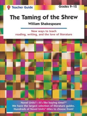 Taming of the Shrew, Novel Units Teacher's Guide, Grades 9-12   -     By: William Shakespeare