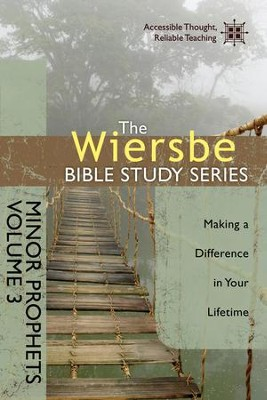 The Wiersbe Bible Study Series: Minor Prophets Vol. 3: Making a Difference in Your Lifetime - eBook  -     By: Warren W. Wiersbe