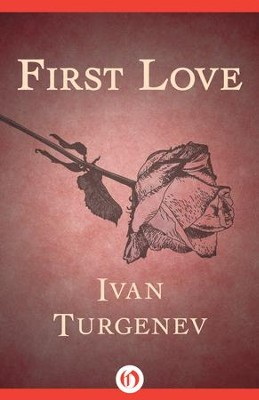 First Love - eBook  -     By: Ivan Turgenev