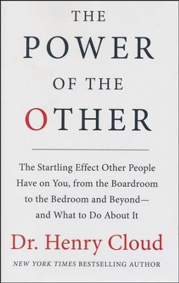 The Power of the Other  -     By: Dr. Henry Cloud