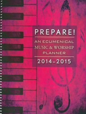 Prepare! 2014-2015: An Ecumenical Music & Worship Planner  -     By: David L. Bone, Mary J. Scifres