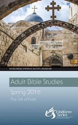 Adult Bible Studies Spring 2016 Student - eBook  -     By: John P. Gilbert