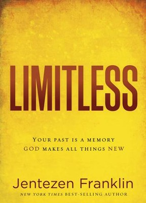 Forward: Your Past is a Memory. God Makes All Things New. - eBook  -     By: Jentezen Franklin