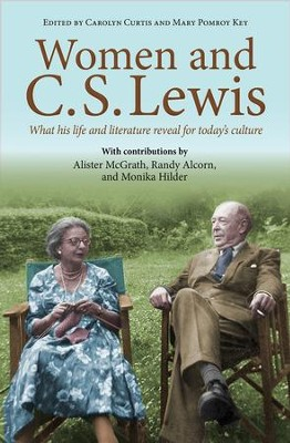 Women and C.S. Lewis: What his life and literature reveal for today's culture - eBook  -     By: Carolyn Curtis