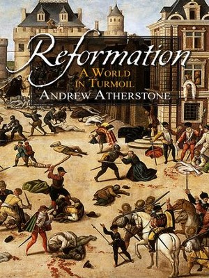 Reformation: Faith and Flames - eBook  -     By: Andrew Atherstone