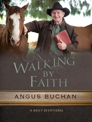 Walking by Faith: A daily devotional - eBook  -     By: Angus Buchan