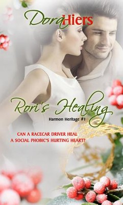 Rori's Healing - eBook  -     By: Dora Hiers