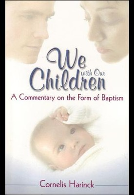 We with Our Children  -     By: Cornelis Harinck