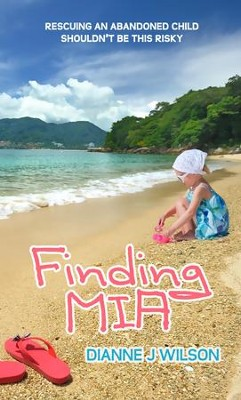 Finding Mia - eBook  -     By: Dianne J. Wilson