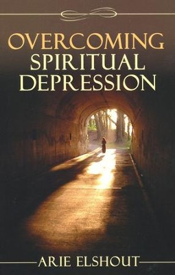 Overcoming Spiritual Depression  -     By: Arie Elshout