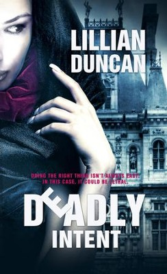 Deadly Intent - eBook  -     By: Lillian Duncan