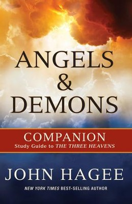 Angels and Demons: Companion Study Guide to The Three Heavens - eBook  -     By: John Hagee
