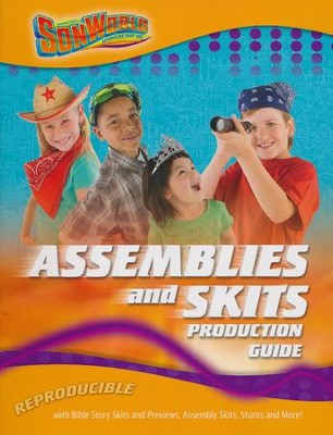 SonWorld Adventure Assemblies and Skits Production Guide  -