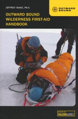 The Outward Bound Wilderness First-Aid Handbook, 4th  -     By: Jeffrey Isaac