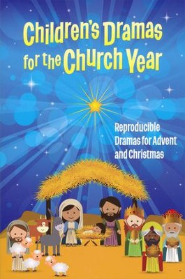 Children's Dramas for the Church Year: Reproducible Dramas for Advent and Christmas  -     By: Linda Ray Miller