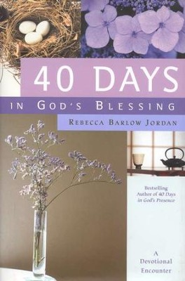40 Days In God's Blessing   -     By: Rebecca Barlow Jordan