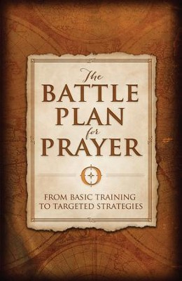 The Battle Plan for Prayer: From Basic Training to Targeted Strategies - eBook  -     By: Stephen Kendrick, Alex Kendrick