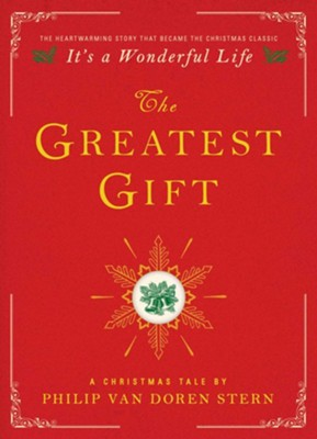 The Greatest Gift: A Christmas Tale  -     By: Philip Philip Van Stern