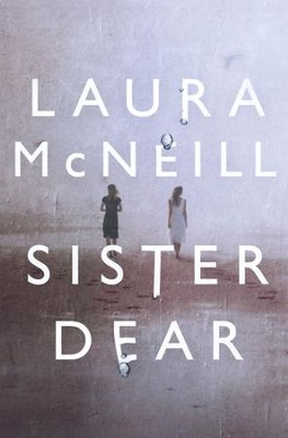 Sister Dear - eBook  -     By: Laura McNeill