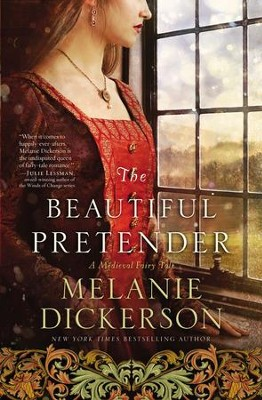 The Beautiful Pretender - eBook  -     By: Melanie Dickerson