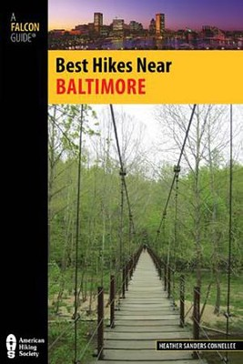 Best Hikes Near Baltimore  -     By: Heather Sanders Connellee