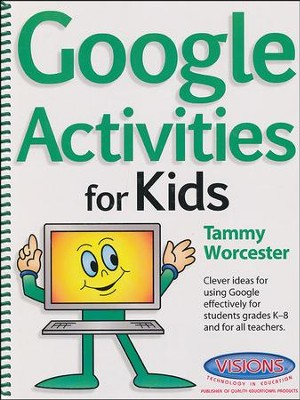 Google Activities for Kids   -     By: Tammy Worcester