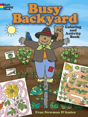 Busy Backyard Coloring and Activity Book  -     By: Fran Newman-D'Amico