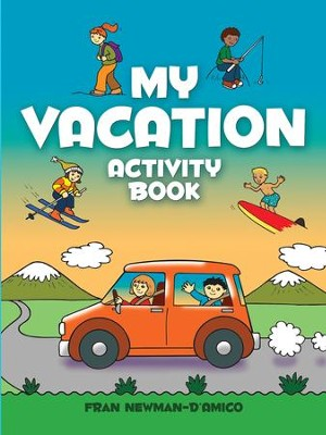 My Vacation Activity Book  -     By: Fran Newman-D'Amico