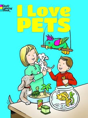 I Love Pets Coloring Book  -     By: Cathy Beylon