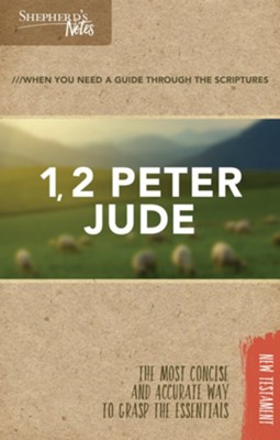Shepherd's Notes: 1, 2 Peter, Jude  -     By: Dana Gould