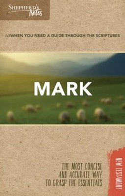 Shepherd's Notes: Mark  -     By: Edwin Blum
