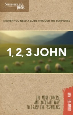 Shepherd's Notes: 1, 2, 3 John  -     By: Rodney Combs