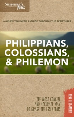 Shepherd's Notes: Philippians, Colossians, Philemon  -     By: Dana Gould