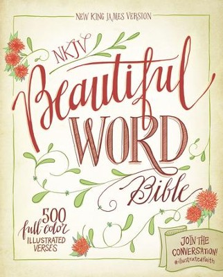 NKJV Beautiful Word Bible - eBook  -     By: Zondervan