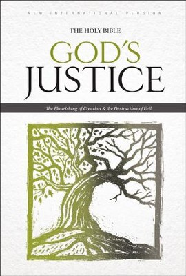 NIV God's Justice: The Holy Bible: The Flourishing of Creation and the Destruction of Evil - eBook  -     By: Biblica, Tim Stafford