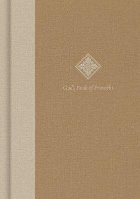God's Book of Proverbs: Biblical Wisdom Arranged by Topic,  Clothbound Hardcover  -