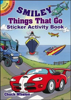 Smiley Things That Go Sticker Activity Book  -     By: Chuck Whelon