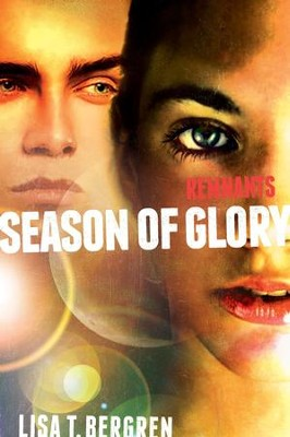 Remnants: Season of Glory - eBook  -     By: Lisa Tawn Bergren