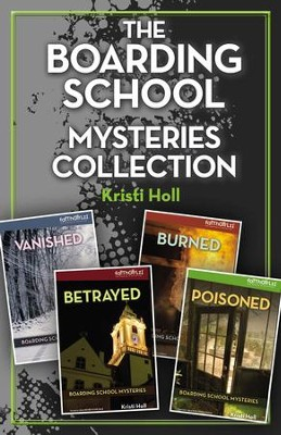 The Boarding School Mysteries Collection - eBook  -     By: Kristi Holl