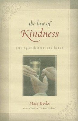 The Law of Kindness  -     By: Mary Beeke