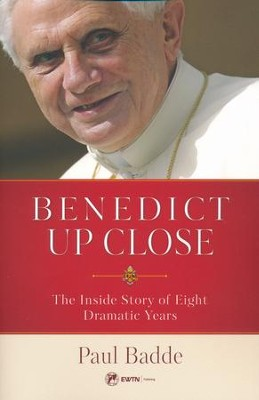 Benedict Up Close: The Inside Story of Eight Dramatic Years  -     By: Paul Bladde