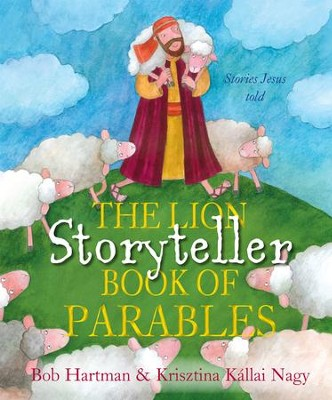 The Lion Storyteller Book of Parables - eBook  -     By: Bob Hartman