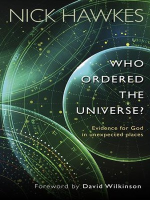 Who Ordered the Universe? - eBook  -     By: Nick Hawkes