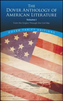 The Dover Anthology of American Literature, Volume I: From the Origins to the Civil War  -     By: Bob Blaisdell