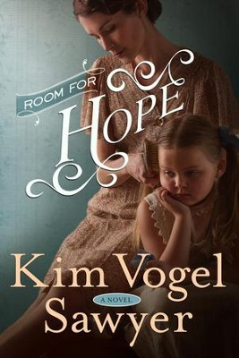 Room for Hope: A Novel - eBook  -     By: Kim Vogel Sawyer